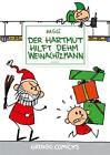 Der Hartmut hilft dehm Weinachtzmann von Hartmut Klotzbücher (2011, Geheftet)