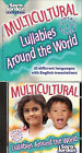 Multicultural Lullabies Around the World: 10 Different Languages with English Translations by Sara Jordan (Mixed media product, 1996)