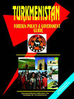 Turkmenistan Foreign Policy and Government Guide by International Business Publications, USA (Paperback / softback, 2004)