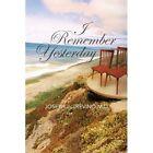 I Remember Yesterday by Joseph J Trevino M D (Paperback / softback, 2013)