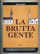 Étienne Davodeau # LA BRUTTA GENTE # Q Press 2008