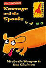 Sausage and the Spooks by Michaela Morgan, Dee Shulman (Paperback, 2001)