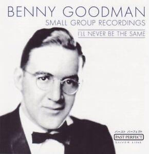 Benny-Goodman-I-039-ll-never-be-the-same-CD