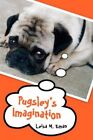 Pugsley's Imagination by Eman Leisa M. Author 9780595442478