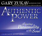Authentic Power by G. Zukav, M. Toms (CD-Audio, 2005)