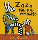 Zaza Tiene Un Hermanito by Lucy Cousins (Hardback, 2012)