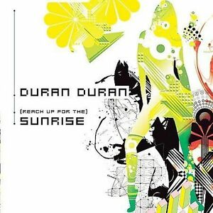 Reach-Up-for-the-Sunrise-Know-It-All-Duran-Duran-Good-Single