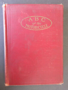 1910 ABC VINTAGE  MOTORCYCLE BOOK YALE INDIAN PIERCE READING EXCELSIOR GREYHOUND