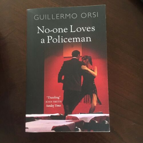 1 of 1 - GUILLERMO ORSI, NO-OE LOVES A POLICEMAN. 9780857381477