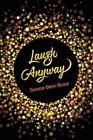 Laugh Anyway by Jennifer Brock-Geiger (Paperback / softback, 2015)