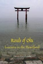 Roads of Oku: Journeys in the Heartland