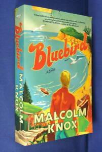 BLUEBIRD-Malcolm-Knox-A-NOVEL-Australian-Fiction-Large-Paperback-Book