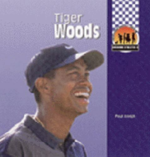Tiger Woods (Awesome Athletes, Set II) by Joseph, Paul