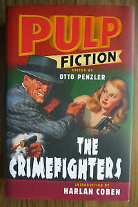 Pulp-Fiction-The-Crimefighters-by-Otto-Penzler-Harlan-Coben-Hardback-2006
