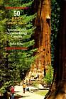 50 Best Short Hikes in Yosemite and Sequoia-Kings Canyon by John Krist (1993, Paperback)