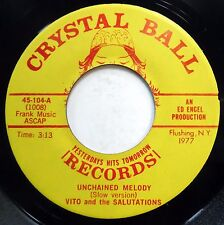VITO & THE SALUTATIONS 45 Unchained Melody / So Much NEAR MINT Doo Wop e8396