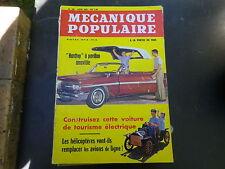 MECANIQUE POPULAIRE 193 de 1962 contruire une voiture electrique très bon état