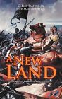 A New Land: Book One of Twin Moons Saga by C. Ray Smith Jr. (Paperback, 2011)