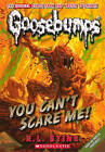 You Can't Scare Me! by R L Stine (Hardback)