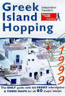 Greek Island Hopping: 1999 by Thomas Cook Publishing (Hardback, 1999)