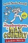The Misadventures of Max Crumbly 1: Locker Hero by Rachel Renee Russell (Paperback, 2017)