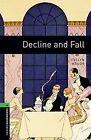 10. Schuljahr, Stufe 3 - Decline and Fall - Neubearbeitung von Evelyn Waugh (2008, Taschenbuch)