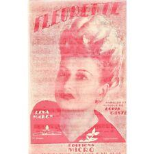 FLEURETTE Chanson pour LINA MARGY parole et musique Louis Gasté Edit. MICRO 1946