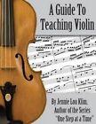 A Guide to Teaching Violin by Jennie Lou Klim (Paperback / softback, 2014)