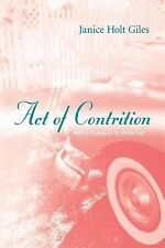 Act of Contrition by Janice Holt Giles (2005, Paperback)
