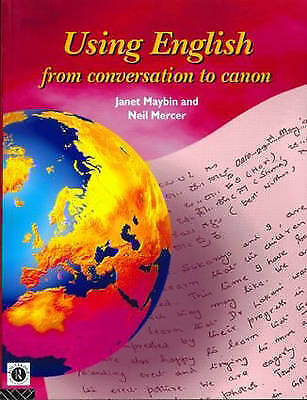Using English: From Conversation to Cano