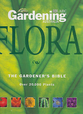 Gardening Australia's Flora: The Gardener's Bible by Peter Cundall Plus CD