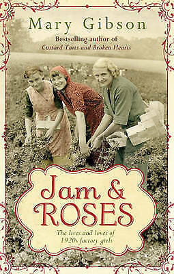 1 of 1 - Jam and Roses (The Factory Girls), Gibson, Mary, Very Good Book