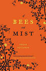 Of Bees and Mist by Erick Setiawan (Paperback / softback)