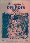 ALMANACH DU PELERIN 1953 (avec BD PAT'APOUF de GERVY)