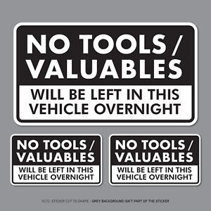 3-x-No-Tools-Valuables-Left-In-This-Vehicle-Overnight-Stickers-Van-HGV-SKU2826