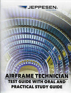 Details about Jeppesen - Airframe Technician: Test Guide with Oral and  Practical Study Guide