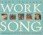 Worksong by Gary Paulsen (Hardback, 2000)