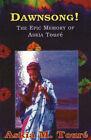 Dawnsong!: The Epic Memory of Askia Toure by Askia Toure (Paperback, 2000)