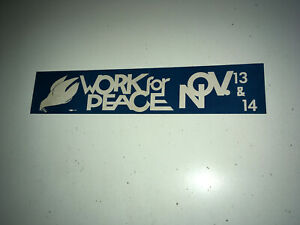 WORK-FOR-PEACE-Vintage-Bumper-Sticker-1969-Anti-Vietnam-Protest-Washington-March