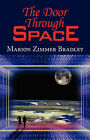 The Door Through Space by Marion Zimmer Bradley (Paperback / softback, 2008)