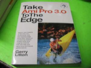 TAKE-AMI-PRO-3-0-TO-THE-EDGE-with-3-5-034-DISK-by-GERRY-LITTON