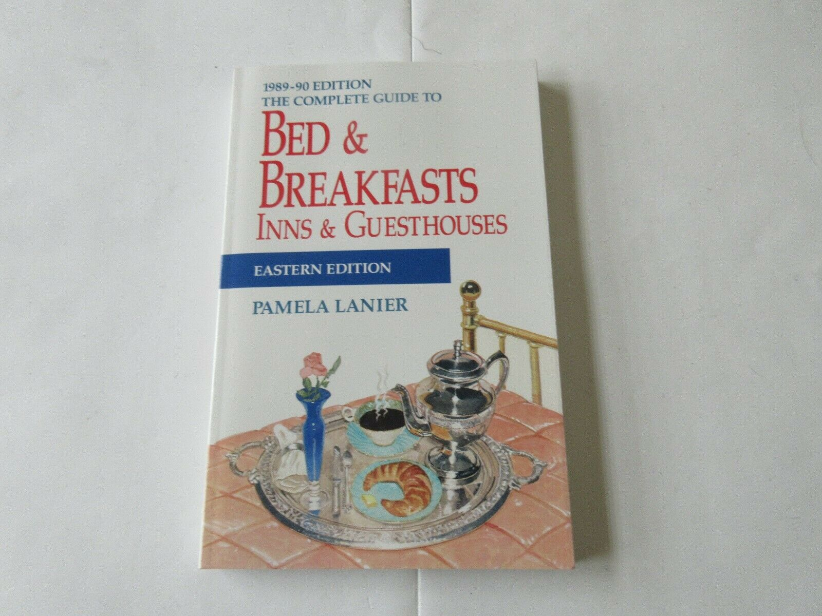 Bed & Breakfasts Inns & Guesthouses , Eastern Edition ,
