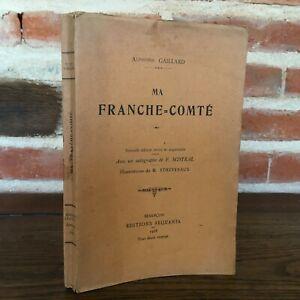 Poema Alphonse Strapping Ma Franche Comté Ill. Ethevenaux Besancon Sequania 1928
