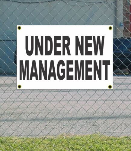 2x3 UNDER NEW MANAGEMENT Black /& White Banner Sign NEW Discount Size /& Price