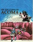 On the Cliffs of Acoma: A Story for Children by John Dressman (Paperback / softback, 2016)