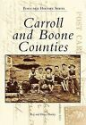 Carroll and Boone Counties by Diane Hanley, Ray Hanley (Paperback / softback, 1999)