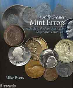 World-039-s-Greatest-Mint-Errors-A-Guide-to-the-most-spectacular-mint-error-coins