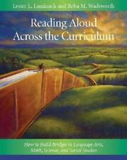 Reading Aloud Across the Curriculum: How to Build Bridges in Language Arts, Math
