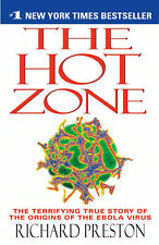 The Hot Zone : The Terrifying True Story of the Origins of the Ebola Virus by Richard Preston (1999, Paperback)