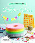 Creative Baking: Chiffon Cakes by Susanne Ng (Paperback, 2016)
